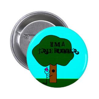 Tree Hugger, I'm A Tree Hugger Pinback Button
