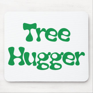Tree Hugger Products & Designs! Mouse Pad