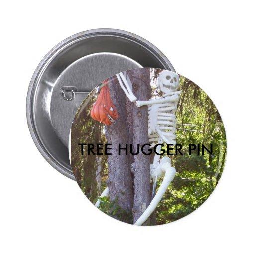 tree hugger, TREE HUGGER PIN