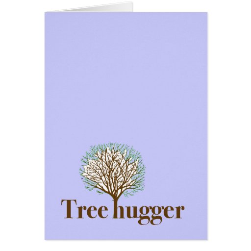 Tree Hugger w/ tree illustration Card