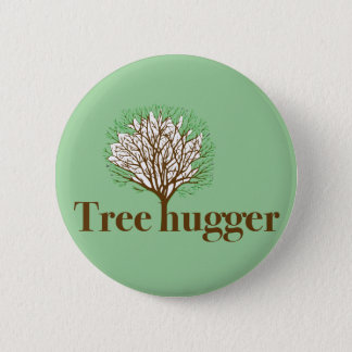 Tree Hugger w/ tree illustration Pinback Button