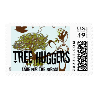 Tree Huggers Are For the Birds Postage Stamp