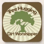 Tree Hugging Dirt Worshiper Beverage Coasters