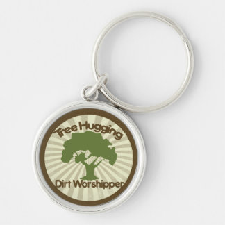 Tree Hugging Dirt Worshiper Silver-Colored Round Keychain