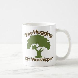 Tree hugging dirt worshiper classic white coffee mug