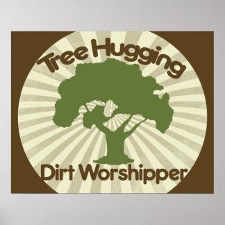 Tree Hugging Dirt Worshiper Print