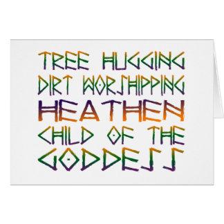 tree hugging dirt worshipper card