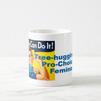 Tree hugging Pro-Choice Feminazi Coffee Mug