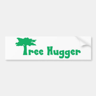tree more hugger bumper sticker