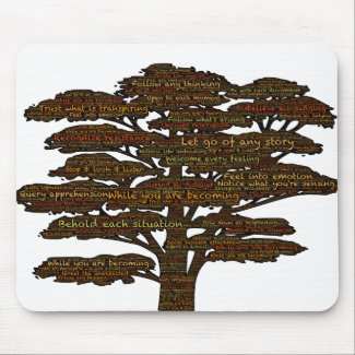 Tree of presence reminds how to be present mousepad