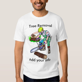 Tree Removal service T-shirt