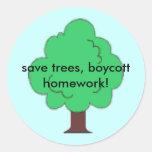 tree, save trees, boycott homework! sticker