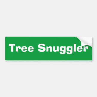 Tree Snuggler Bumper Sticker
