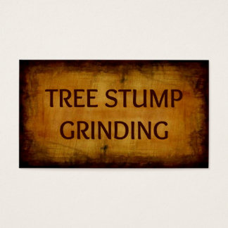 Tree Stump Grinding Antique Business Card