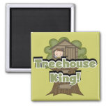 Treehouse King Tshirts and Gifts Fridge Magnet