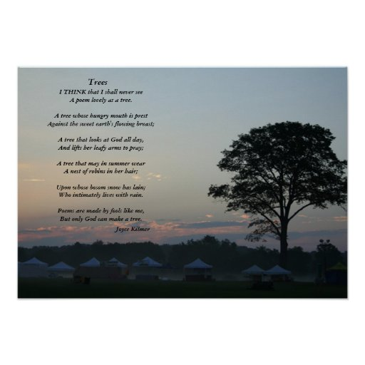 Trees, A poem by Joyce Kilmer Posters