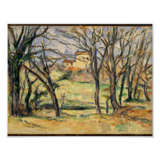 Trees and Houses Near the Jas de Bouffan , Paul Cé Poster
