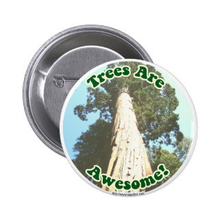Trees are Awesome! Button