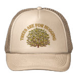Trees Are For Hugging Hats