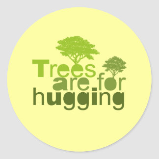 Trees are for hugging T-shirt / Earth Day T-shirt Round Sticker