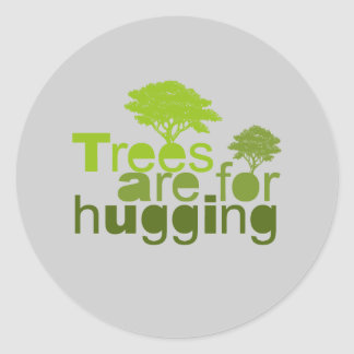 Trees are for hugging T-shirt / Earth Day T-shirt Round Stickers
