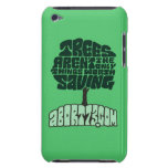 Trees Aren't the Only Things Worth Saving iPod Touch Cases