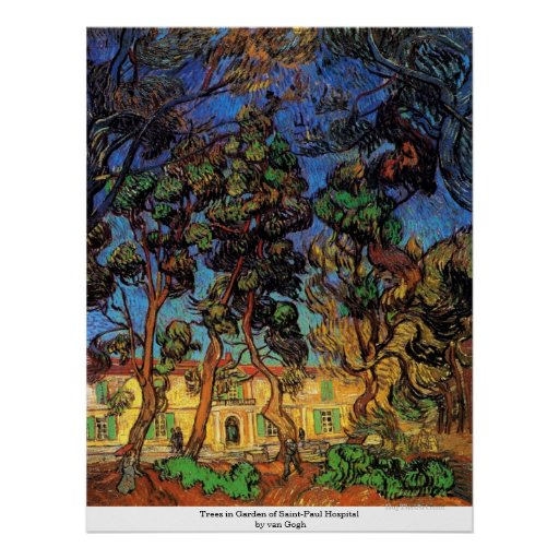 Trees in Garden of Saint-Paul Hospital by van Gogh Poster