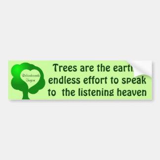 Trees quote bumper sticker