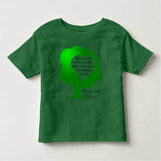 Trees quote toddler shirt