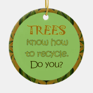 trees recycle ceramic ornament
