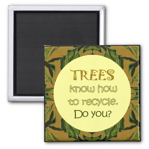 trees recycle refrigerator magnets