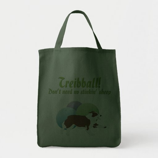 Treibball - Don't Need No Stink'n Sheep Canvas Bags