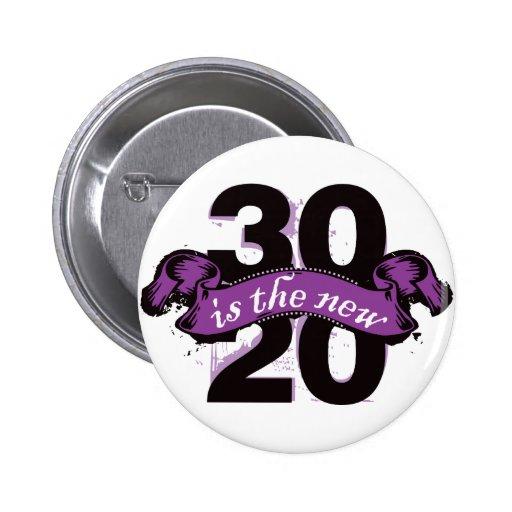 Treinta es los nuevos veinte - púrpura pins