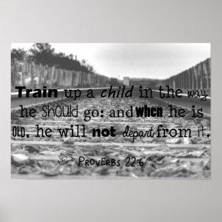 Tren encima de un 22:6 de los proverbios del niño… póster