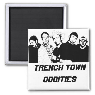 Trench Town Oddities 4 Square Magnet