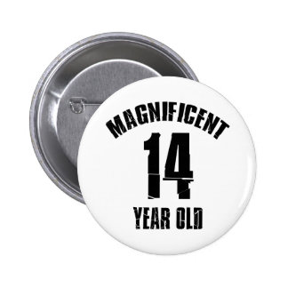 TRENDING 14 YEAR OLD BIRTHDAY DESIGNS PINBACK BUTTON