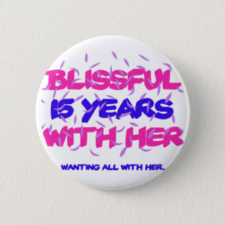 Trending 15TH marriage anniversary designs Button