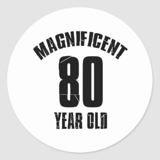 TRENDING 80 YEAR OLD BIRTHDAY DESIGNS CLASSIC ROUND STICKER