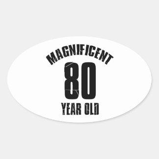 TRENDING 80 YEAR OLD BIRTHDAY DESIGNS OVAL STICKER