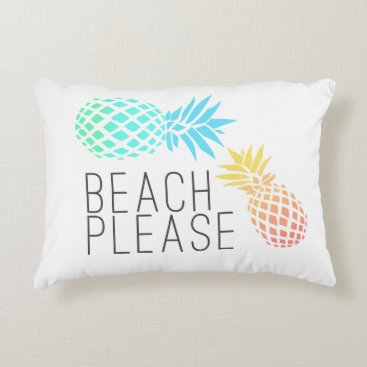 "Beach Themed trending summer ""beach please"", colorful pineapple accent pillow"
