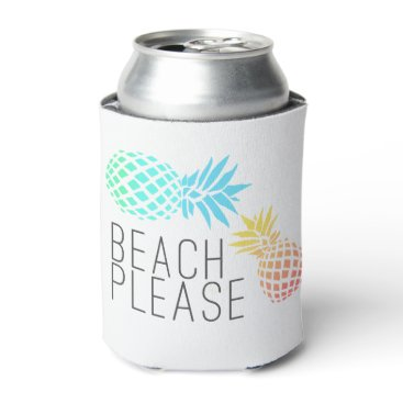 "trending summer ""beach please"", colorful pineapple can cooler"