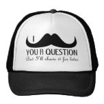 Trendy and cool I mustache you a question Hat
