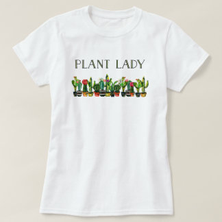 Trendy and Funny Plant Lady with Cactus T-Shirt
