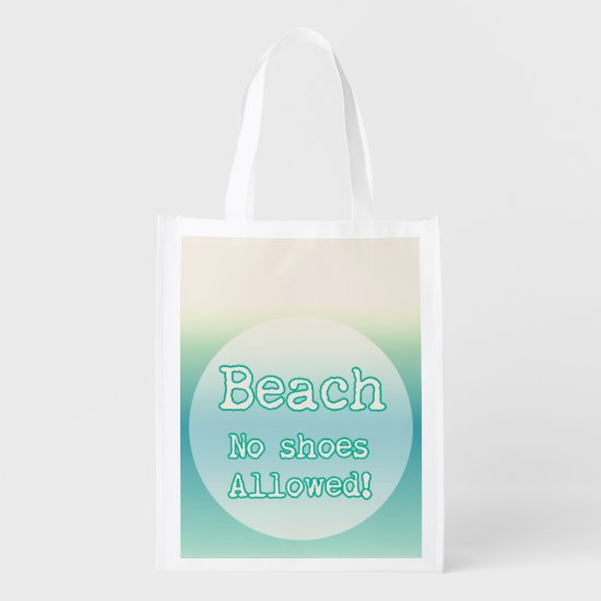 Trendy Aqua Beach Life Typography No shoes Allowed Grocery Bag