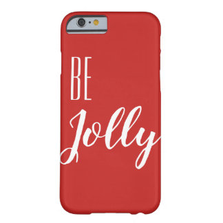 Trendy Be Jolly iPhone 6 Christmas Phone Barely There iPhone 6 Case
