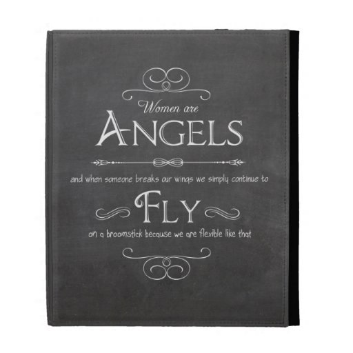 Trendy Chalkboard Women Are Angels Design iPad Folio Case