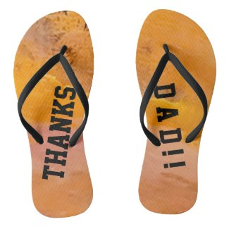 Trendy Father's Day Thanks Dad Flip Flops