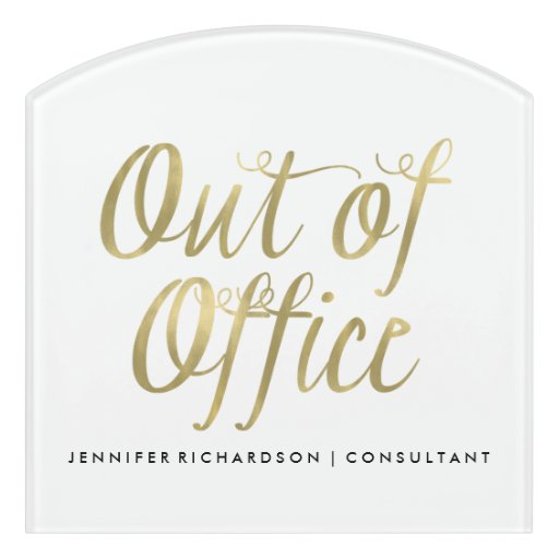 Out of the office sign