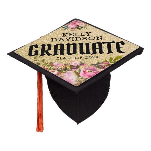 Trendy Gold Pink Floral Graduation 2019 Graduation Cap Topper