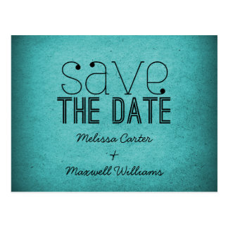 Trendy Grunge Save the Date Postcard, Teal Postcard